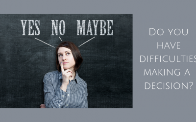 Do you have difficulties making a decision?